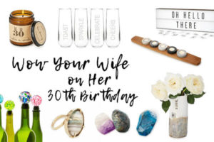 30th Birthday Gift Ideas for Her